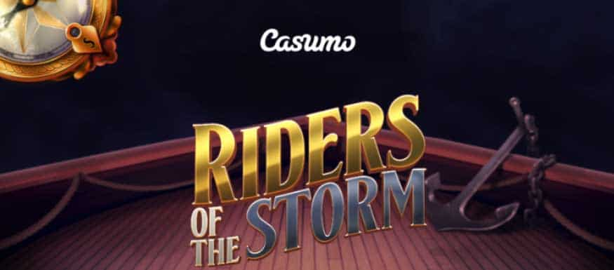 Don't miss the launch of Riders of the Storm themed slot at Casumo Casino.