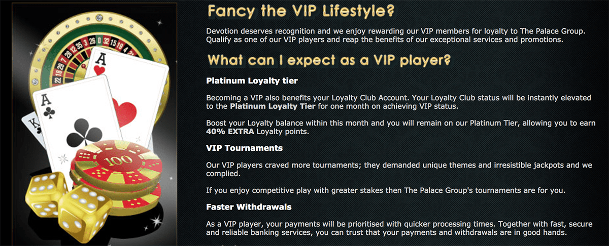 If you're a high roller, join Spin Palace's VIP Program